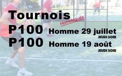 Tournoi P100 Hommes Juillet et Août 2021